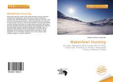 Waterfowl Hunting的封面