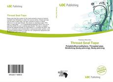 Bookcover of Thread Seal Tape