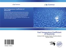 Bookcover of Fuel Temperature Coefficient of Reactivity