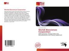 Portada del libro de Martek Biosciences Corporation