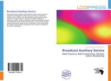 Portada del libro de Broadcast Auxiliary Service