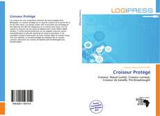 Capa do livro de Croiseur Protégé