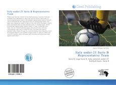 Italy under-21 Serie B Representative Team的封面