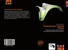 Bookcover of Transmission Control Room