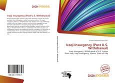 Bookcover of Iraqi Insurgency (Post U.S. Withdrawal)