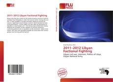 Обложка 2011–2012 Libyan Factional Fighting