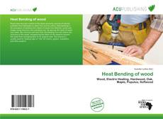 Bookcover of Heat Bending of wood