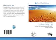Bookcover of Catch a Rising Star