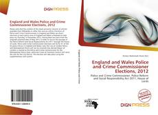 Portada del libro de England and Wales Police and Crime Commissioner Elections, 2012
