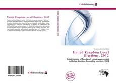 Bookcover of United Kingdom Local Elections, 2012