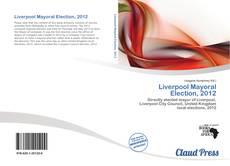 Buchcover von Liverpool Mayoral Election, 2012