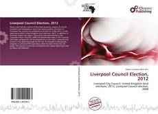 Liverpool Council Election, 2012 kitap kapağı