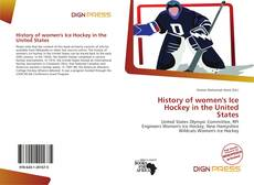 History of women's Ice Hockey in the United States的封面