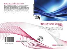 Bookcover of Bolton Council Election, 2012