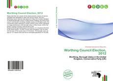Borítókép a  Worthing Council Election, 2012 - hoz