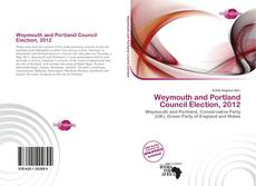 Couverture de Weymouth and Portland Council Election, 2012