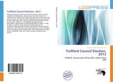 Обложка Trafford Council Election, 2012