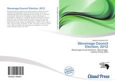 Stevenage Council Election, 2012的封面