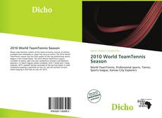 Bookcover of 2010 World TeamTennis Season