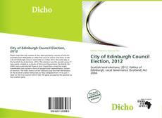 Обложка City of Edinburgh Council Election, 2012