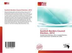 Buchcover von Scottish Borders Council Election, 2012