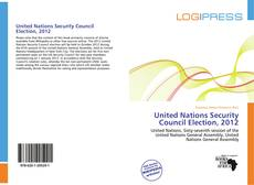Bookcover of United Nations Security Council Election, 2012