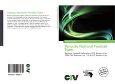 Bookcover of Vanuatu National Football Team