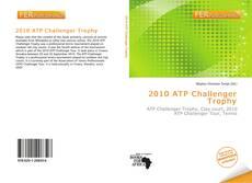 Portada del libro de 2010 ATP Challenger Trophy