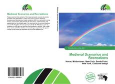 Bookcover of Medieval Scenarios and Recreations