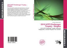 Copertina di 2010 ATP Challenger Trophy – Singles