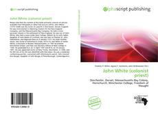 Обложка John White (colonist priest)
