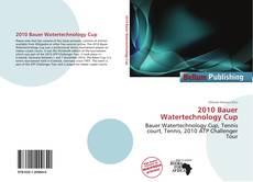 Buchcover von 2010 Bauer Watertechnology Cup