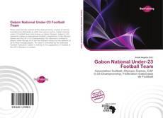 Обложка Gabon National Under-23 Football Team