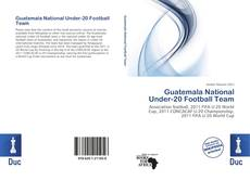 Обложка Guatemala National Under-20 Football Team