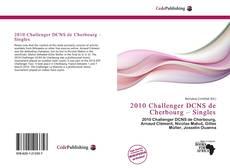 Couverture de 2010 Challenger DCNS de Cherbourg – Singles