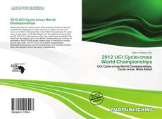 Bookcover of 2012 UCI Cyclo-cross World Championships