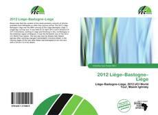 Bookcover of 2012 Liège–Bastogne–Liège