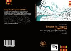 Couverture de Émigration Française (1789-1815)