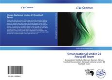 Bookcover of Oman National Under-23 Football Team