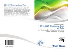 Copertina di 2012 IIHF Challenge Cup of Asia