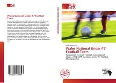 Обложка Wales National Under-17 Football Team