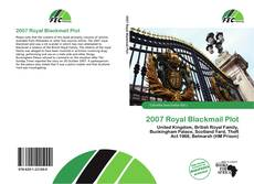 Bookcover of 2007 Royal Blackmail Plot
