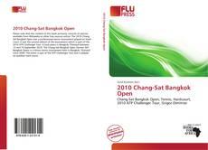 Bookcover of 2010 Chang-Sat Bangkok Open