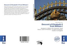 Bookcover of Descent of Elizabeth II from William I
