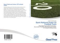 Buchcover von Spain National Under-23 Football Team