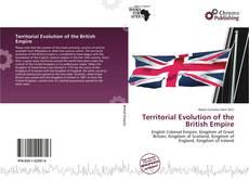 Borítókép a  Territorial Evolution of the British Empire - hoz