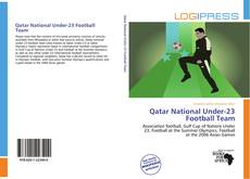 Bookcover of Qatar National Under-23 Football Team