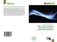 Capa do livro de 2011–12 Las Vegas Wranglers Season