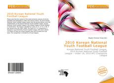 Bookcover of 2010 Korean National Youth Football League