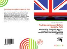 Bookcover of No Independence Before Majority Rule